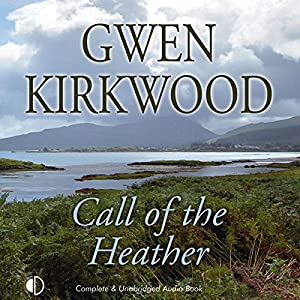 Call of the Heather Audiobook