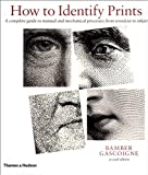 How to Identify Prints, Second Edition (0500284806) by Bamber Gascoigne
