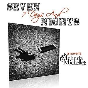7 Days & Seven Nights Audiobook