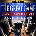 Past Imperative (       UNABRIDGED) by Dave Duncan Narrated by Mark Ashby