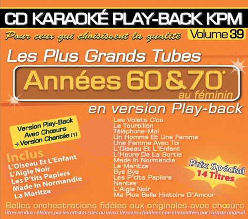 "CD Karaoké Play-Back KPM Vol.39 ""Tubes Années 60 & 70 Au Féminin"""