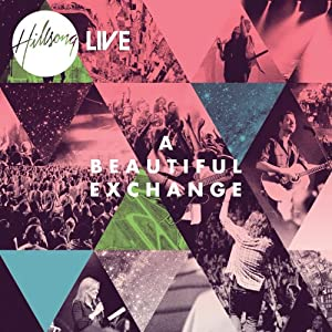 Beautiful Exchange hillsonglive