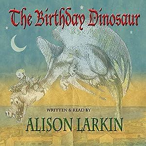 The Birthday Dinosaur Audiobook