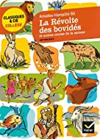 La révolte des bovidés et autres contes de la savane: sept contes africains transcrits par Hampâté Bâ
