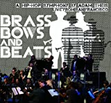 Jazz Mafia Symphony Brass Bows & Beats, A Hip-Hop Symphony By Adam Theis