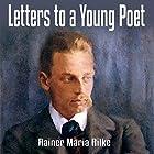 Letters to a Young Poet Hörbuch von Rainer Maria Rilke Gesprochen von: Jeff Moon
