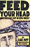 img - for Feed Your Head: Some Excellent Stuff on Being Yourself book / textbook / text book