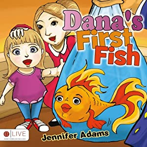 Dana's First Fish | [Jennifer Adams]