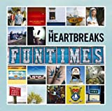 The Heartbreaks Funtimes [VINYL]