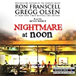 Nightmare at Noon: Notorious Texas | Ron Franscell,Gregg Olsen