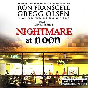 Nightmare at Noon: Notorious Texas Audiobook