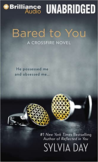 Bared to You (Crossfire Series) written by Sylvia Day
