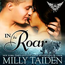 In the Roar: BBW Paranormal Shape Shifter Romance: Paranormal Dating Agency, Book 9 (       UNABRIDGED) by Milly Taiden Narrated by Lauren Sweet
