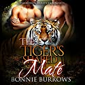 The Tigers Shared Mate Audiobook by Bonnie Burrows Narrated by Kalinda Little