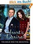 Heart's Desire: The Bold and the Beau...