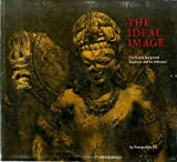 The Ideal Image: The Gupta Sculptural Tradition and Its Influence (0878480528) by Pal, Pratapaditya