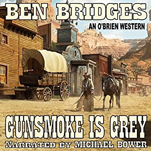Gunsmoke Is Grey Audiobook