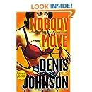 Nobody Move: A Novel