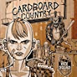 Cardboard Country [Explicit]