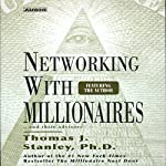 Networking with Millionaires...and Their Advisors | Thomas J. Stanley