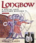 Longbow - 5th Edition: A Social and M...