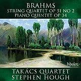 Brahms: String Quartet, Op. 51 No. 2; Piano Quintet, Op. 34