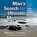 Man's Search for Ultimate Meaning Audiobook by Viktor E. Frankl Narrated by Grover Gardner
