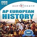 2012 AP European History Audio Learn (       UNABRIDGED) by AudioLearn Editors Narrated by AudioLearn Voice Over Team