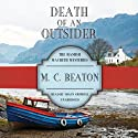 Death of an Outsider: The Hamish Macbeth Mysteries, Book 3 Audiobook by M.C. Beaton Narrated by Shaun Grindell