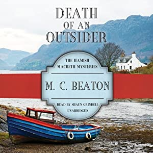 Death of an Outsider: The Hamish Macbeth Mysteries, Book 3 | [M.C. Beaton]