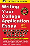 img - for Writing Your College Application Essay (The College Application Essay) book / textbook / text book