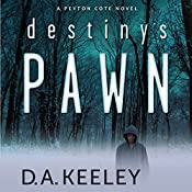 Destiny's Pawn | D. A. Keeley