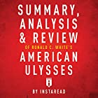 Summary, Analysis & Review of Ronald C. White's American Ulysses by Instaread Hörbuch von  Instaread Gesprochen von: Dwight Equitz