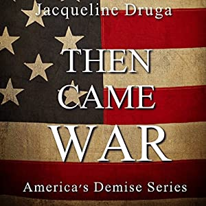 Then Came War Audiobook