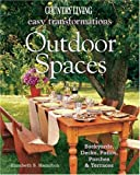 Country Living Easy Transformations: Outdoor Spaces: Backyards, Decks, Patios, Porches & Terraces