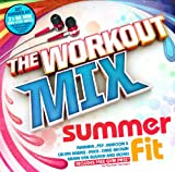 The Workout Mix - Summer Fit Various Artists