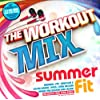 The Workout Mix - Summer Fit