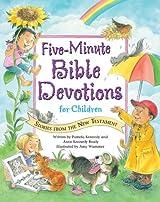 Five-Minute Bible Devotions for Children: New Testament