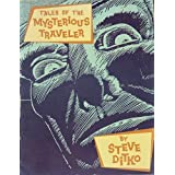 Tales of the mysterious traveler ~ Steve Ditko