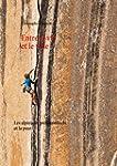 Entre la vie et le vide: Les alpinist...