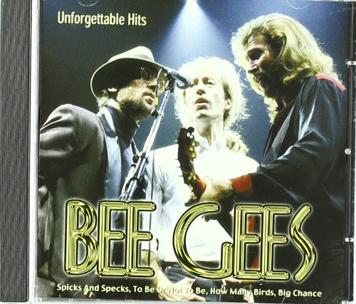 Bee Gees - Unforgettable Hits - Zortam Music