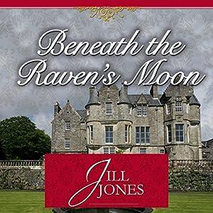 Beneath the Raven's Moon Audiobook