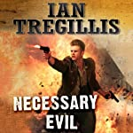 Necessary Evil: The Milkweed Triptych, Book 3 (       UNABRIDGED) by Ian Tregillis Narrated by Kevin Pariseau