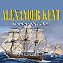 Honour this Day Audiobook by Alexander Kent Narrated by Michael Jayston