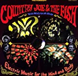 echange, troc Country Joe, Fish - Electric Music for the Mind & Body