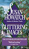 Glittering Images (0449214362) by Howatch, Susan