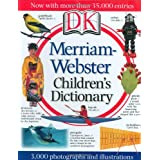 Merriam-Webster Children's Dictionary ~ DK Publishing