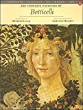 img - for The Complete Paintings of Botticelli (Penguin Classics of World Art) by Gabriele Mandel (1986-04-01) book / textbook / text book
