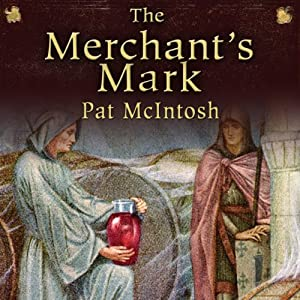 The Merchant's Mark: Gil Cunningham Mysteries | [Pat McIntosh]