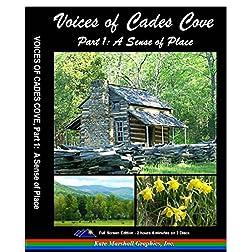 Voices of Cades Cove, Part 1: A Sense of Place